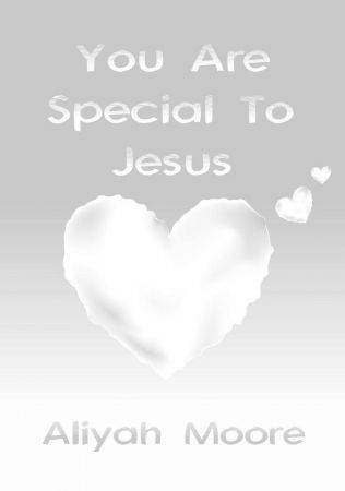 You Are Special To Jesus