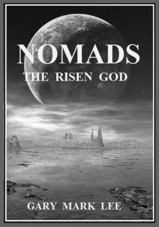 Nomads The Risen God