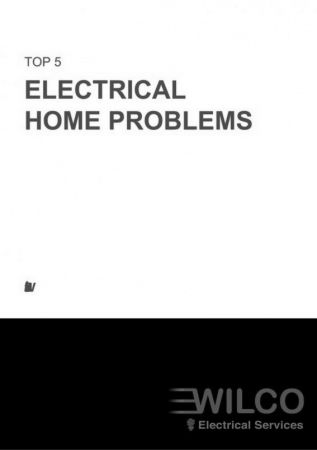 Top 5 Electrical Home Problems