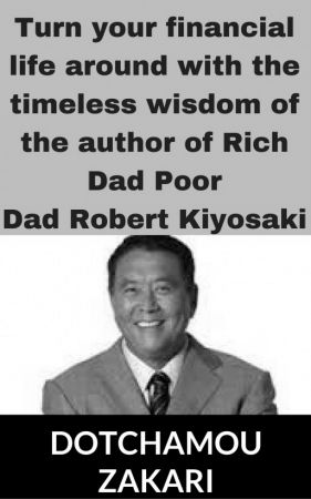 Turn your financial life around with the timeless wisdom of the author of Rich D