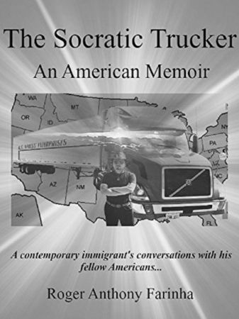 The Socratic Trucker: An American Memoir
