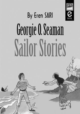 Georgie O. Seaman - Sailor Stories
