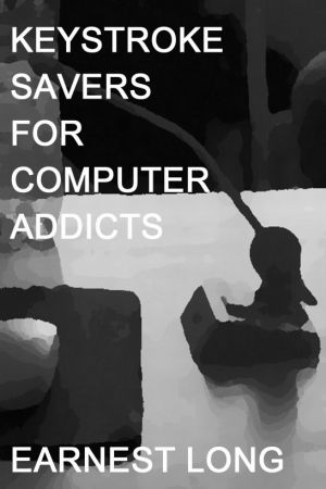 Keystrokes Savers for Computer Addicts