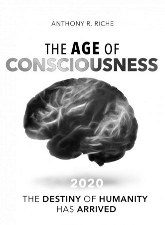 THE AGE OF CONSCIOUSNESS