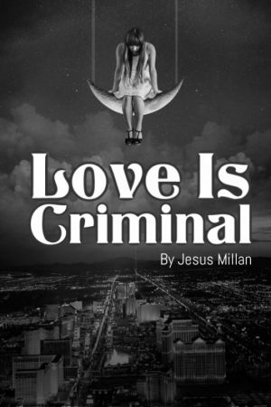 Love Is Criminal