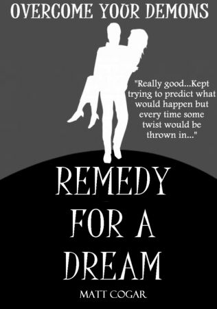 Remedy for a Dream