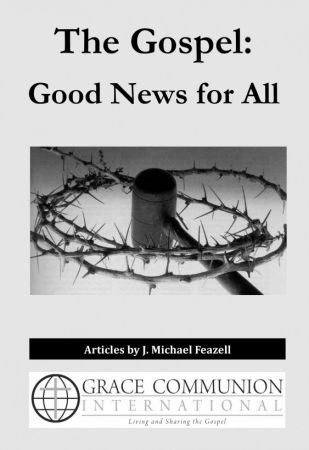 The Gospel: Good News for All