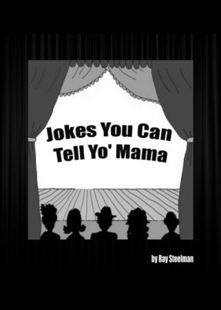 Jokes You Can Tell Yo' Mama