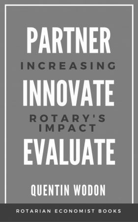 Partner, Innovate, Evaluate: Increasing Rotary's Impact