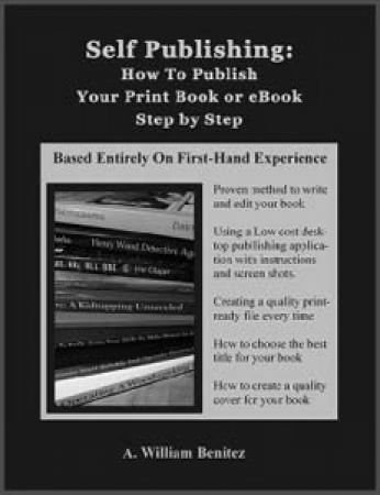 How To Self Publish Your Ebook: Succeeding on Kindle, Smashwords, Clickbank, and