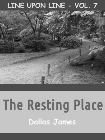 The Resting Place: Line upon Line: Vol. 7